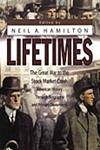 Lifetimes The Great War to the Stock Market Crash - American History Through Biography and Primary Documents,0313317992,9780313317996