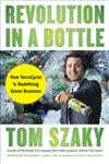 Revolution in a Bottle How Terra Cycle is Redefining Green Business,1591842506,9781591842507