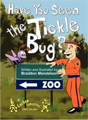 Have You Seen the Tickle Bug?,1453669124,9781453669129