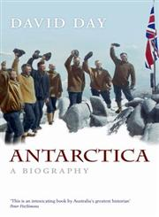 Antarctica A Biography,0199068585,9780199068586