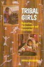 Tribal Girls Aspiration, Achievement and Frustration,8171322565,9788171322565