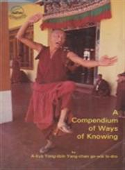 "A Compendium of Ways of Knowing A Clear Mirror of What Should be Accepted and Rejected (""Blo-rigs-kyi Sdin-tsig Blang-dor Gsal-ba'i Me-long"") 3rd Edition,8185102120,9788185102122"