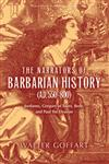 The Narrators of Barbarian History (A.D. 550-800) Jordanes, Gregory of Tours, Bede, and Paul the Deacon,0268029679,9780268029678