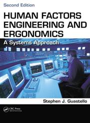 Human Factors Engineering and Ergonomics A Systems Approach 2nd Edition,1466560096,9781466560093