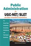 Public Administration For UGC-NET/SLET & Other Competitive ExaminationaFor Essay Type, Analytical/Evaluative, Definition and Text-based Questions,8126916192,9788126916191