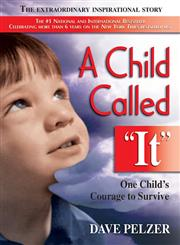 A Child Called It One Child's Courage to Survive,1558743669,9781558743663