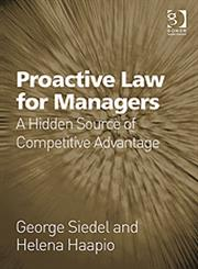 Proactive Law for Managers A Hidden Source of Competitive Advantage,1409401006,9781409401001