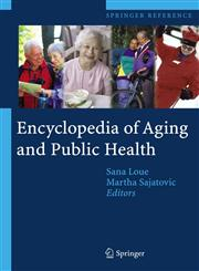 Encyclopedia of Aging and Public Health,0387337547,9780387337548