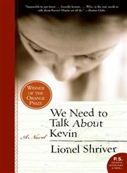 We Need to Talk About Kevin A Novel,006112429X,9780061124297