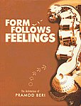 Form Follows Feelings The Architecture of Pramod Beri 1st Edition,8188209260,9788188209262