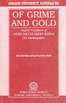 Of Grime and Gold English Translation of Adhi Mitti Adha Sona : An Autobiography,8173808368,9788173808364