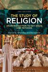 The Study of Religion An Introduction to Key Ideas and Methods,1780938403,9781780938400