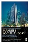 Companion of Contemporary Japanese Social Theory From Individualization to Globalization in Japan Today 1st Edition,0415671442,9780415671446