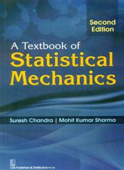 A Textbook of Statistical Mechanics 2nd Edition,8123928580,9788123928586