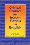 Critical Studies on Indian Fiction in English,8171568599,9788171568598