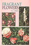 Fragrant Flowers for Homes and Gardens, Trade and Industry 1st Published,8170173353,9788170173359
