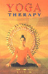 Yoga Therapy 1st Edition,8183820336,9788183820332