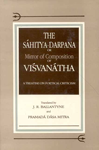 The Sahitya-Darpana or Mirror of Composition of Visvanatha A Treatise on Poetical Criticism 2nd Reprint,8120811453,9788120811454