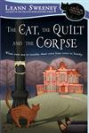 The Cat, the Quilt and the Corpse A Cats in Trouble Mystery,0451225740,9780451225740
