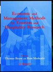 Economic and Management Methods for Tourism and Hospitality Research,0471983926,9780471983927