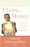 I Love Money When you Pay Attention to Money it Starts Growing 2nd Revised Edition,8179928713,9788179928714