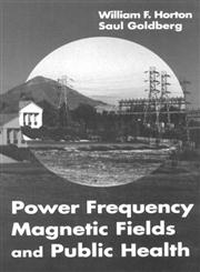 Power Frequency Magnetic Fields and Public Health,0849394201,9780849394201