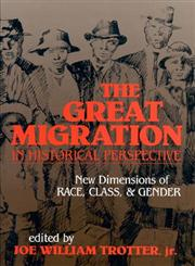 The Great Migration in Historical Perspective New Dimensions of Race, Class, and Gender,0253206693,9780253206695