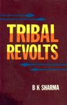 Tribal Revolts 1st Published,8171321208,9788171321209