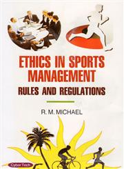 Ethics in Sports Management Rules and Regulations 1st Edition,8178849054,9788178849058