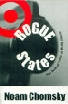 Rogue States The Rule of Force in World Affairs,8190109863,9788190109864