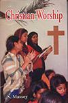 Christian Worship,8184201265,9788184201260