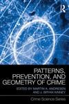 Patterns, Prevention, and Geometry of Crime,0415685877,9780415685870