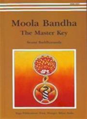 Moola Bandha The Master Key : Practices for Kundalini Awakening,8185787328,9788185787329