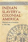 Indian Slavery in Colonial America,0803222009,9780803222007