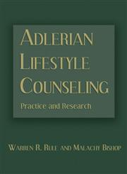 Adlerian Lifestyle Counseling Practice and Research 1st Edition,0415861225,9780415861229