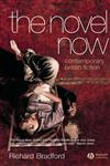 The Novel Now: Contemporary British Fiction,1405113863,9781405113861