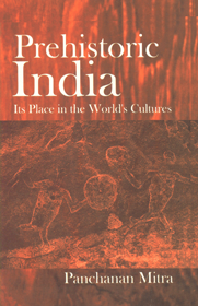 Prehistoric India Its Place in the World's Cultures,818205494X,9788182054943