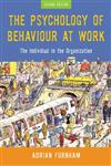 The Psychology of Behaviour at Work The Individual in the Organization 2nd Edition,1841695041,9781841695044