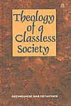 Theology of a Classless Society 2nd Impression,8178210207,9788178210209
