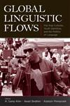 Global Linguistic Flows Hip Hop Cultures, Youth Identities, and the Politics of Language,0805862854,9780805862850