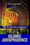 The Early Development of Islamic Jurisprudence,8174350098,9788174350091