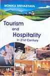 Tourism and Hospitality in 21st Century 1st Published,8184551037,9788184551037