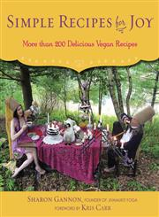 Simple Recipes for Joy More Than 200 Delicious Vegan Recipes,1583335595,9781583335598