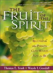 The Fruit of the Spirit Becoming the Person God Wants You to Be,0310227879,9780310227878