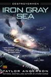 Iron Gray Sea Destroyermen,0451414233,9780451414236