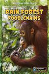 Rain Forest Food Chains,1432938673,9781432938673