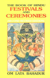 The Book of Hindu Festivals and Ceremonies 2nd Revised & Enlarged Edition, Reprint,8174761632,9788174761637
