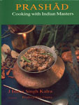 Prashad Cooking with Indian Masters 27th Reprint,8170230063,9788170230069