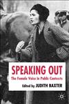 Speaking Out The Female Voice in Public Contexts,1403994072,9781403994073