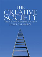 The Creative Society - and the Price Americans Paid for It,1107600995,9781107600997